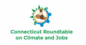 Connecticut Roundtable on Climate and Jobs